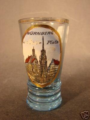 Andenken-, Schnapsglas von NÜRNBERG, um 1900.