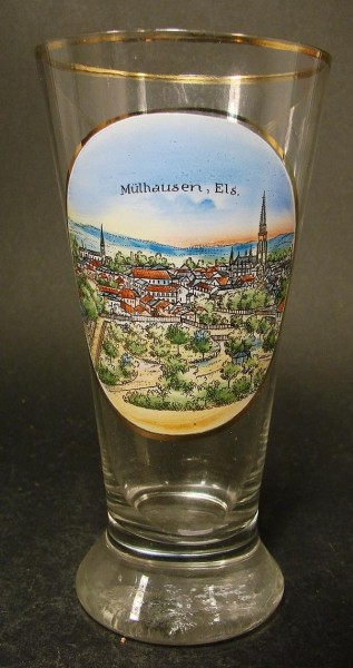 Andenken-, Bierglas MÜHLHAUSEN / Elsass, um 1900.