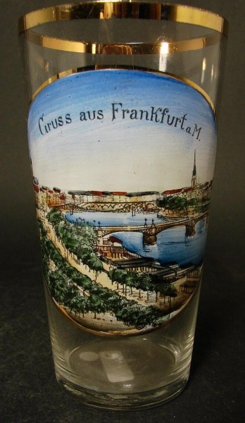 "Andenken-, Bierglas ""Gruss aus FRANKFURT a.M."", um 1910."