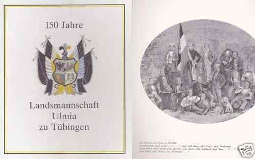 Studentika - 150 Jahre Landsmannschaft ULMIA zu TÜBINGEN